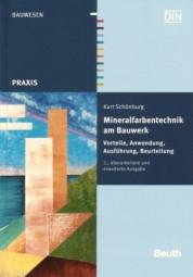Kurt Schönburg: Mineralfarbentechnik am Bauwerk