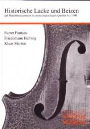 Fontana et al.: Historische Lacke & Beizen