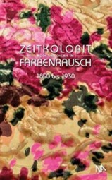 A. Paetz gen. Schieck: Zeitkolorit Mode und Chemie