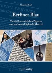 Alexander Kraft: Berliner Blau
