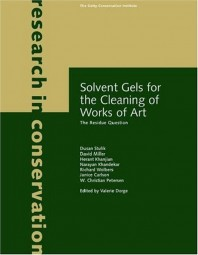 Valerie Dorge: Solvent Gels for the Cleaning of Works of Art