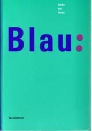 Katalog Blau: Farbe der Ferne