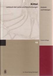 Kittel: Lehrbuch der Lacke und Beschichtungen - Band 10