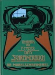 Theodor Krauth, Franz Sales Meyer: Die Möbelschreinerei