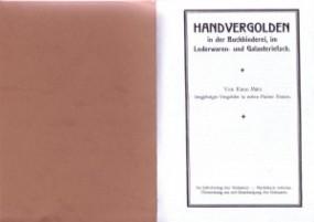 Kuno März: Handvergolden in der Buchbinderei