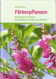 Eberhard Prinz: Färberpflanzen - Anleitung zum Färben