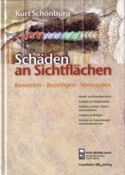 Kurt Schönburg: Schäden an Sichtflächen