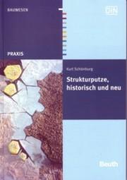 Kurt Schönburg: Strukturputze, historisch und neu