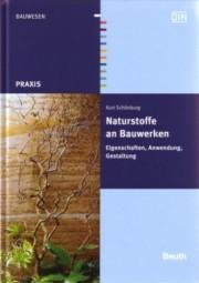Kurt Schönburg: Naturstoffe an Bauwerken