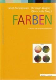 Steinbrenner, Wagner, Jehle: Farben in Kunst- und Geistesw.