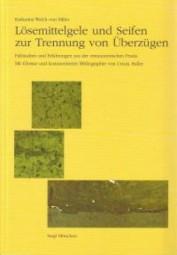 K. Walch von Miller: Lösemittelgele und Seifen