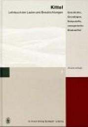 Kittel: Lehrbuch der Lacke und Beschichtungen - Band 1