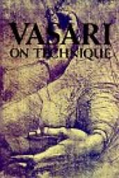 Giorgio Vasari: VASARI on Technique